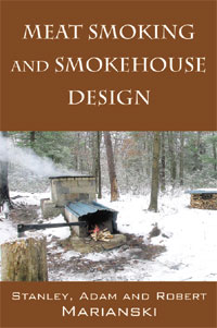 Meat Smoking and Smokehouse Design Book.